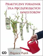 Praktyczny poradnik dla początkujących inwestorów